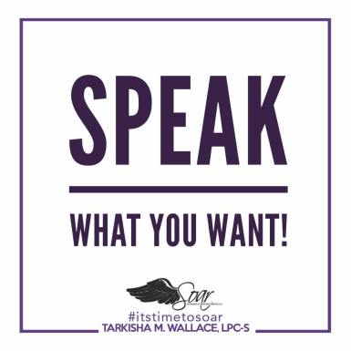 Speak What You Want